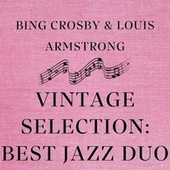 Vintage Selection: Best Jazz Duo (2021 Remastered) by Bing Crosby