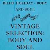 Vintage Selection: Body and Soul (2021 Remasterd) de Billie Holiday