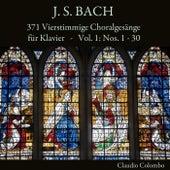 J. S. Bach: 371 Vierstimmige Choralgesänge für Klavier, Vol. 1: Nos. 1 - 30 de Claudio Colombo