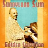 Golden Selection (Remastered) von Sunnyland Slim