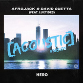 Hero (feat. Luxtides) (Acoustic Version) fra Afrojack