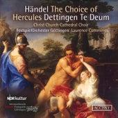 Handel: The Choice of Hercules, HWV 69 & Te Deum in D Major, HWV 283