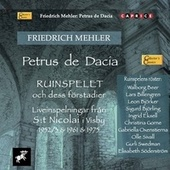 Mehler: Petrus de Dacia (Excerpts) [Live] von Leon Björker