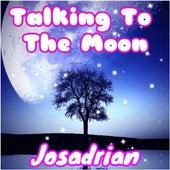 Talking To The Moon (Cover) de Josadrian