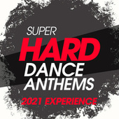 Super Hard Dance Anthems 2021 Experience by DJ Kee