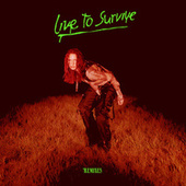 Live to Survive (Remixes) von MØ