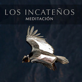 Meditación von Los Incateños