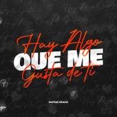 Hay Algo Que Me Gusta De Ti (Pop Edition) (Remix) fra Matias Deago