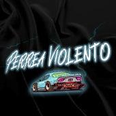Perrea Violento (Remix) de DJ Cronox