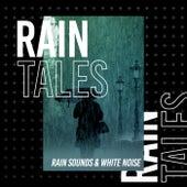 Rain Tales de Rain Sounds (2)