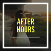 Afterhours von Lofi Hip Hop