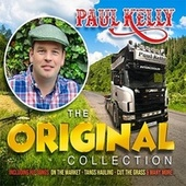 The Original Collection by Paul Kelly