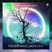 DNA (Roman Messer Remix) by Fisherman