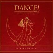 Dance! Vol.1 From Bach to Bernstein von Alfredo Ovalles