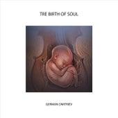 The Birth of Soul fra German Dmitriev