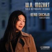 W.A. Mozart: Solo Keyboard Works by Keiko Shichijo