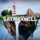 I've Always Wanted von SayMaxWell
