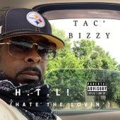 H.T.L! (Hate The Lovin') de Tac' Bizzy