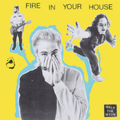 Fire In Your House by Walk The Moon