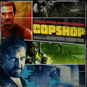 Copshop (Original Motion Picture Soundtrack) by Clinton Shorter