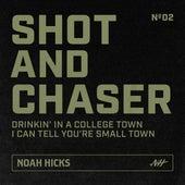 Shot & Chaser No. 2 by Noah Hicks