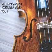 Sleeping Music For Deep Sleep Vol. 1 by Sleep Sound Library