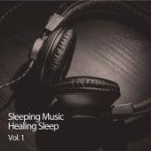 Sleeping Music Healing Sleep Vol. 1 von Baby Music (1)
