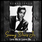 Love Me or Leave Me (Remastered) de Sammy Davis, Jr.