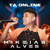 Tá Online de Mikeias Alves