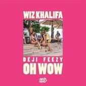 Oh Wow by Taylor gang