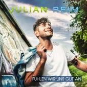 Fühlen Wir Uns Gut An von Julian Reim