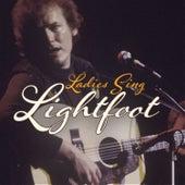 Ladies Sing Lightfoot von Various Artists