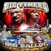 Big Ballin' by Big Tymers