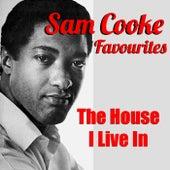 The House I Live In Sam Cooke Favourites de Sam Cooke