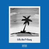 Life Ain't Eazy (Deluxe) by Rico