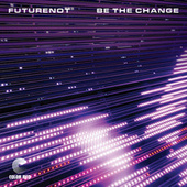 Be The Change by Futurenot