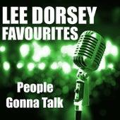 People Gonna Talk Lee Dorsey Favourites de Lee Dorsey