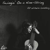 Swingin' On a Nine-String von Alf Wilhelm Lundberg