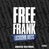 Free Frank by Ambush Buzzworl