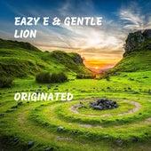 Originated by Eazy-E