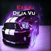 Deja Vu von Exile