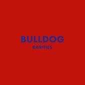 Rarities by Bulldog