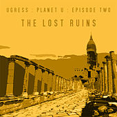 The Lost Ruins de Ugress