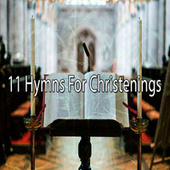 11 Hymns for Christenings de Musica Cristiana