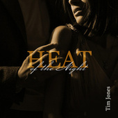 Heat of the Night by Tim Jones