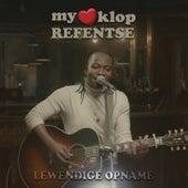 My Hart Klop (Lewendige Opname) von Refentse