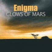 Glows of Mars de Enigma