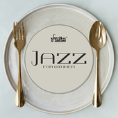 Jazz for Dinner: Eat and Drink By The Best Jazz Music by Instrumental Jazz Music Ambient