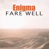 Fare Well de Enigma
