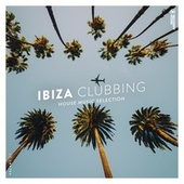 Ibiza Clubbing, Vol. 27 von Various Artists